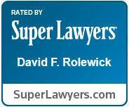 David F Rolewick Super Lawyer